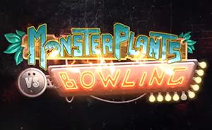 MonsterPlant VS Bowling